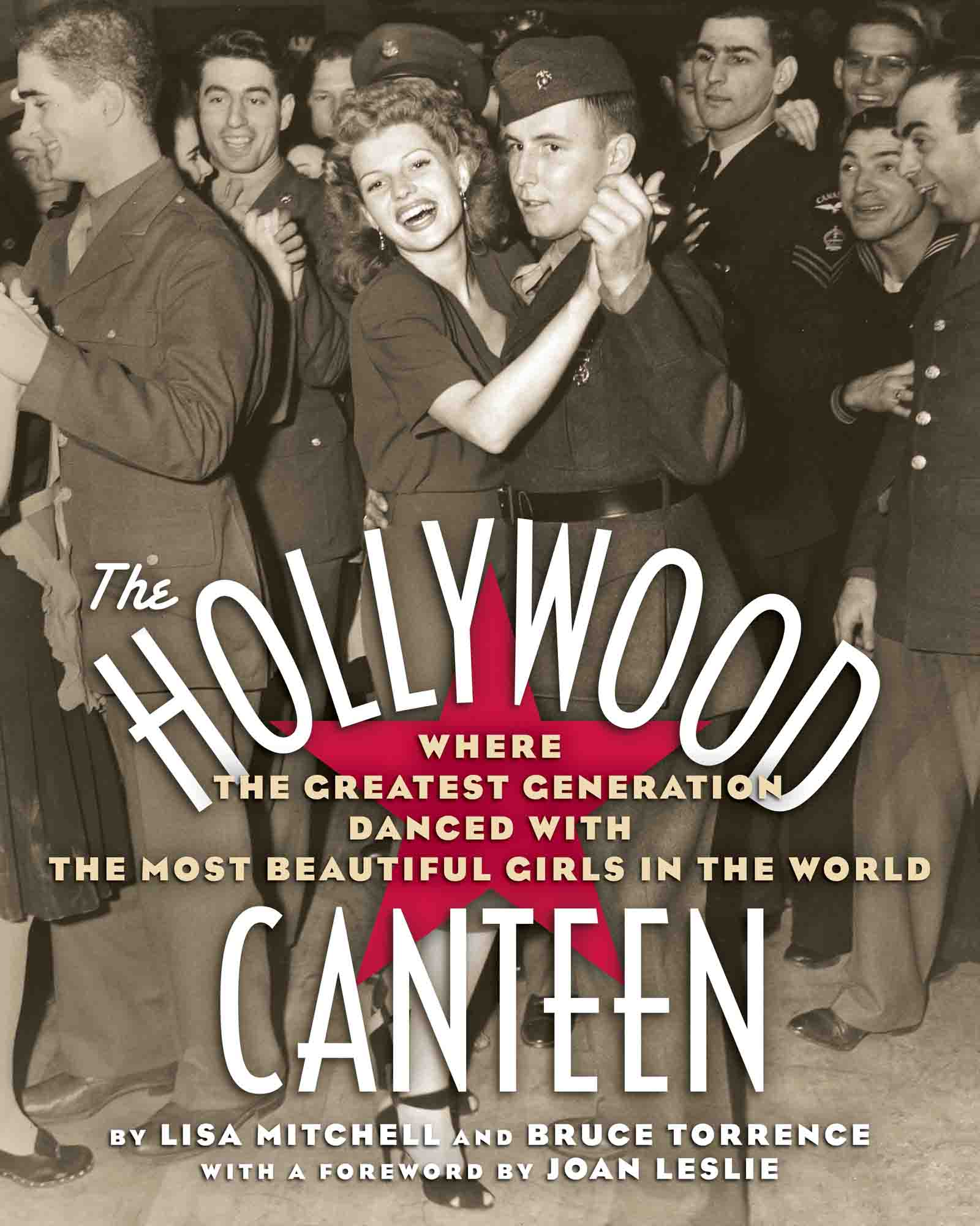The Hollywood Canteen Book