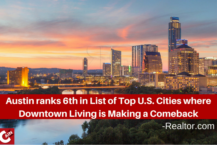 Austin Makes it to list of top U.S. cities where downtown living is making a comeback