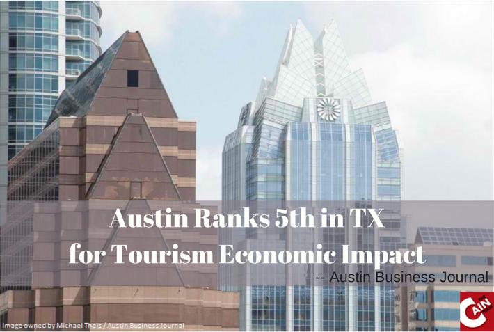 Austin Ranks 5th in TX for Tourism Economic Impact