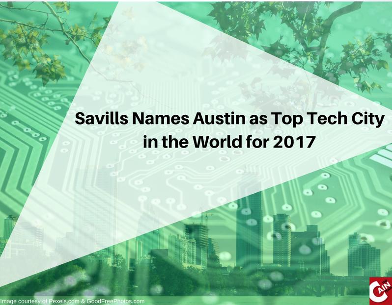 Savills names Austin as 2017's Top Tech City in the World