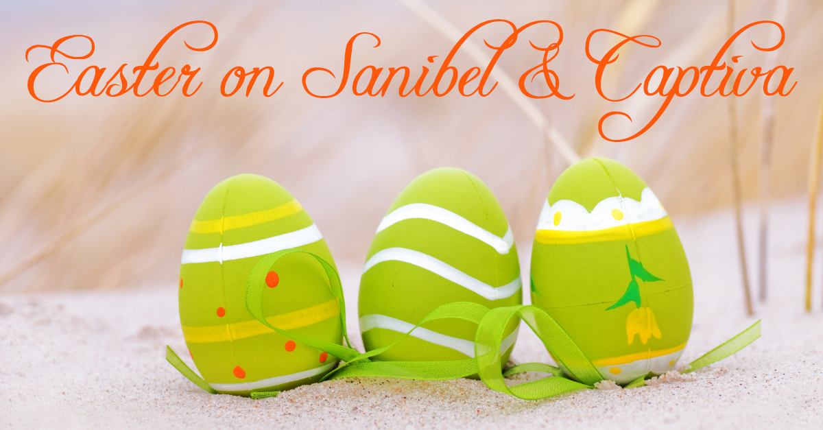 Sanibel & Captiva Easter