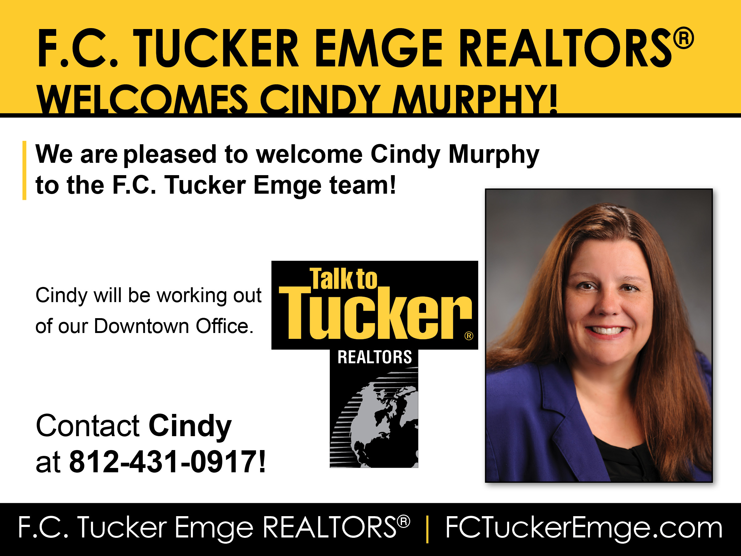 PLEASE WELCOME CINDY MURPHY TO THE F.C. TUCKER EMGE TEAM!