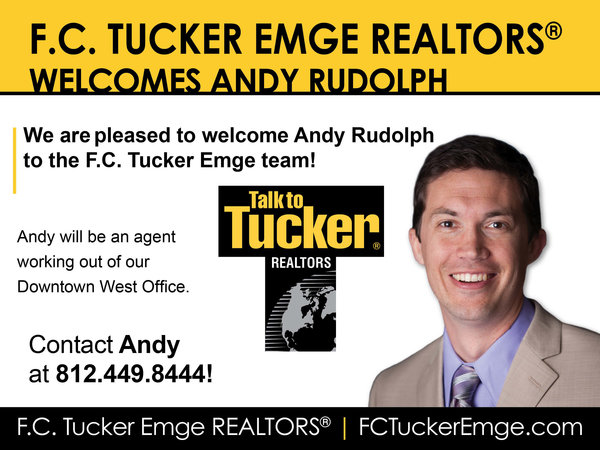 Please Welcome Andy Rudolph to the F.C. Tucker Emge Team!