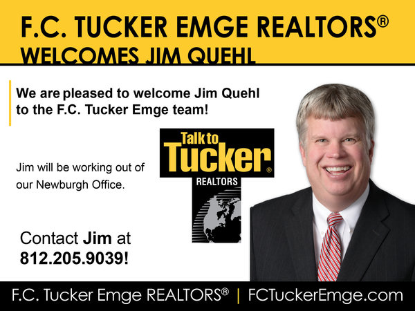 Please Welcome Jim Quehl to the F.C. Tucker Emge Team!