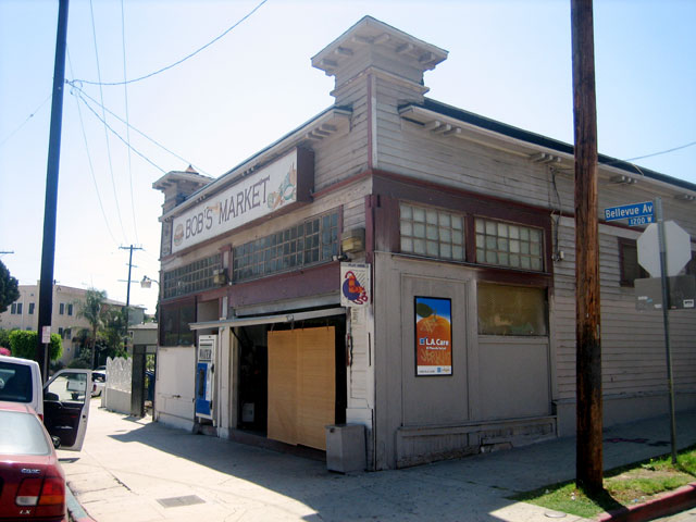 Bob's market in Angelino Heights