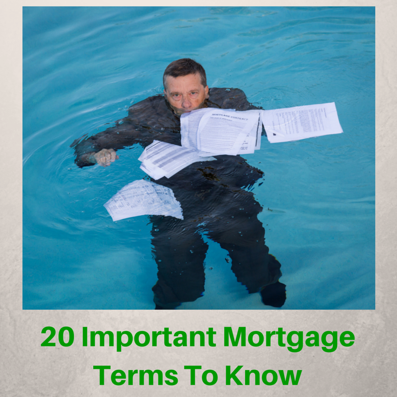 20 Important Mortgage Terms To Know