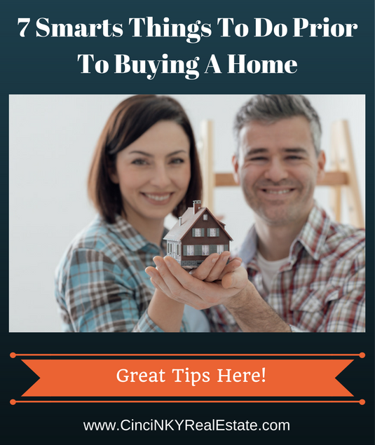 7 smart things to do prior to buying a home