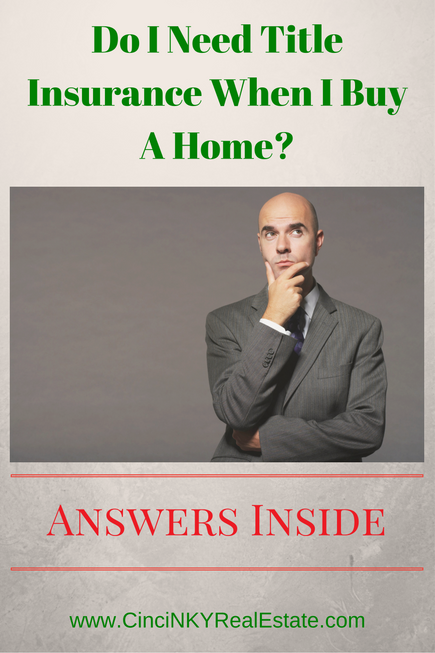 do I need title insurance when I buy a home?