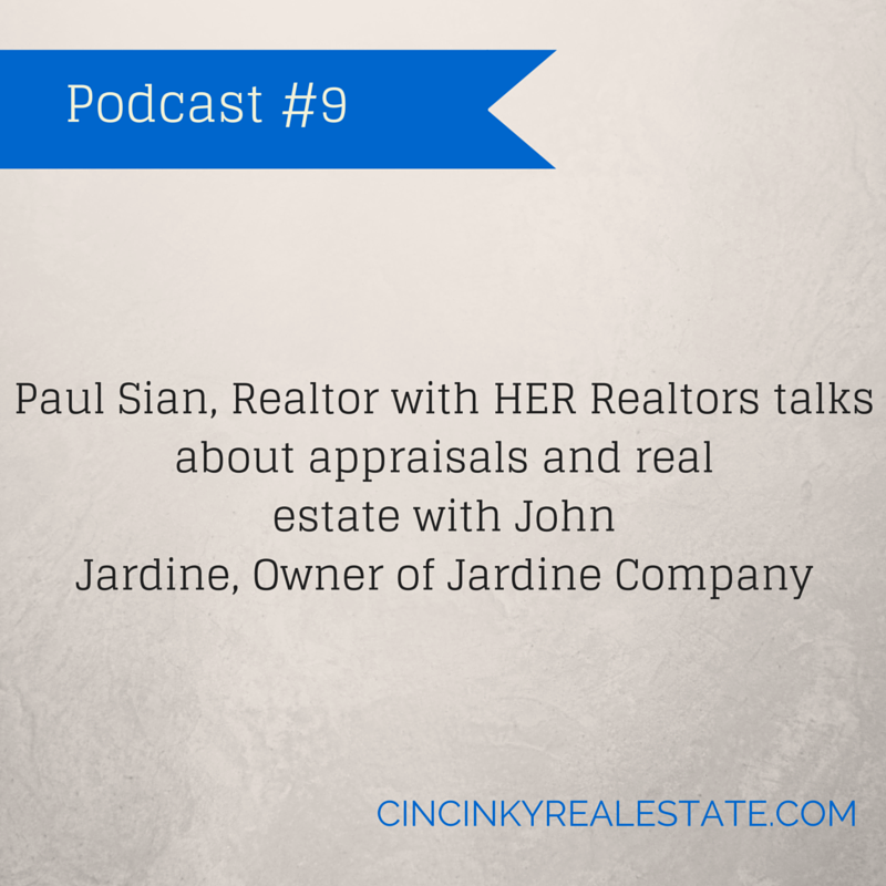 Podcast #9 Real estate and appraisals