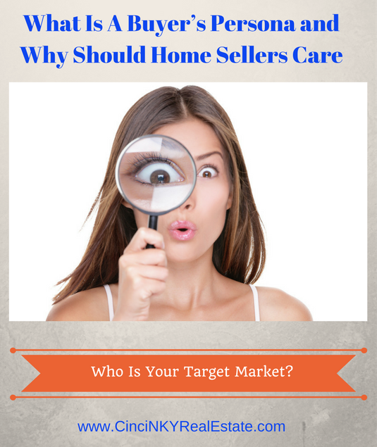 what is a buyer's persona and why should a home seller care