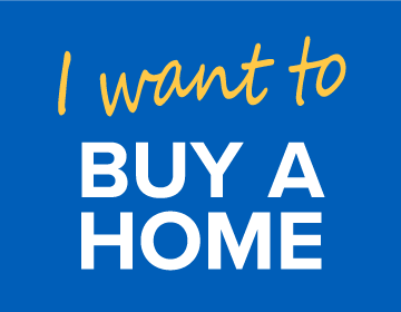 I want to BUY A HOME