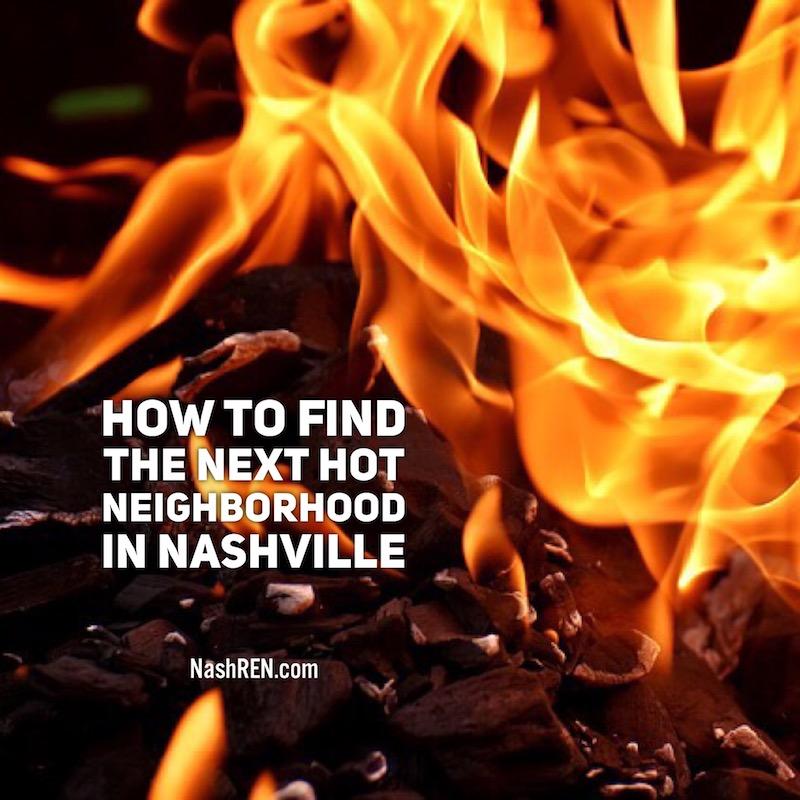 Find Nashville's Next Hot Neighborhood