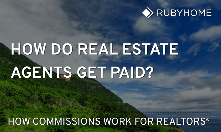 How Do Realtors Get Paid What Every Buyer And Seller Should Know