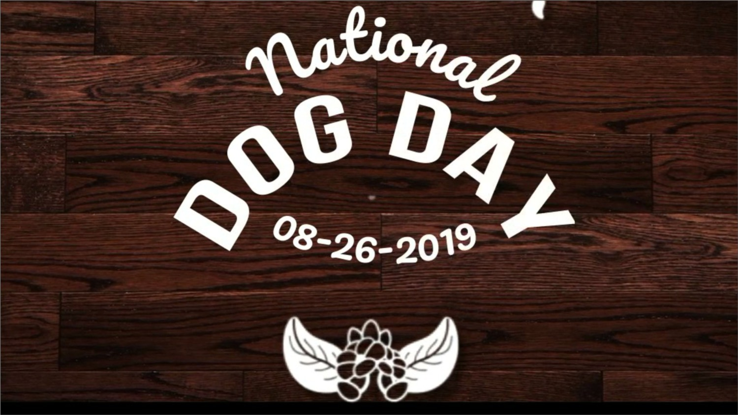 National Dog Day - 08/26/2019