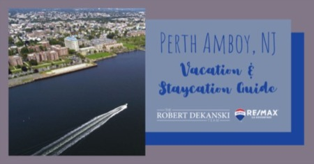 Perth Amboy Vacation Guide: What to Do When Vacationing in Perth Amboy, NJ