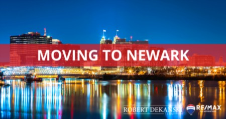 Moving to Newark: 12 Things to Know [2021 Guide]