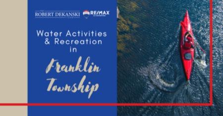 Best Water Activities in Franklin: Franklin, NJ Water Recreation Guide