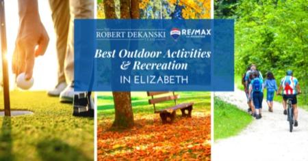 Outdoor Activities in & Around Elizabeth, New Jersey [2021 Guide]