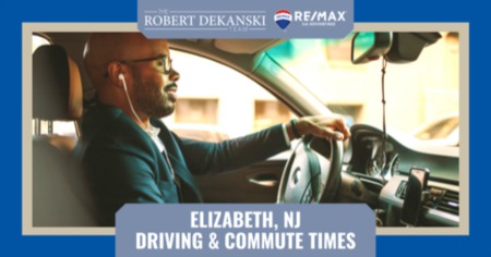 Elizabeth Driving & Commute Times - Things to Know [2021 Guide]