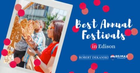 Edison Festivals: Annual Events in Edison, NJ