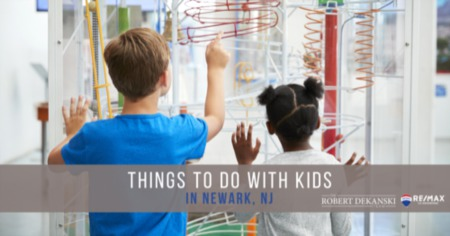 Best 5 Things to Do With Kids in Newark, NJ