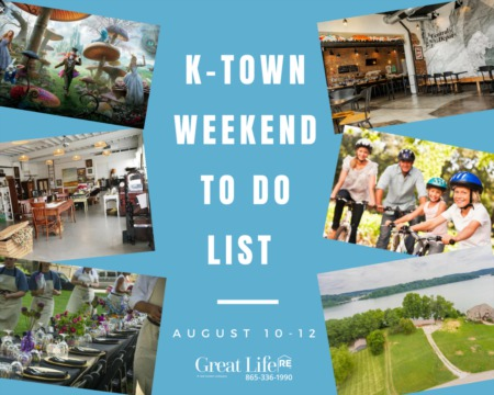 Great Life RE Weekend To Do List, August 10-12