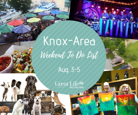 Great Life RE Weekend To Do List, August 3-5