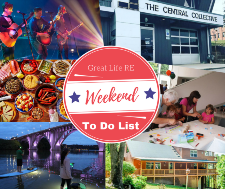 Great Life RE Weekend To Do List, July 6-8