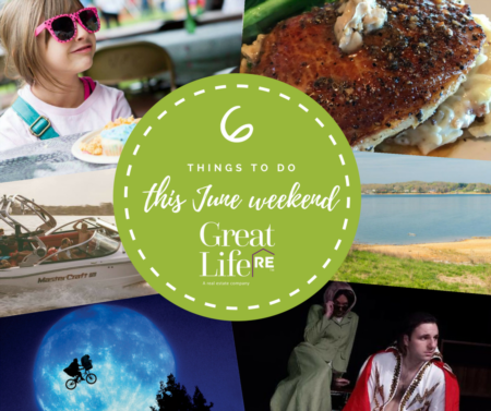 Great Life RE Weekend To Do List, June 1-3
