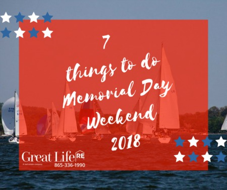 Great Life RE Memorial Day Weekend To Do List