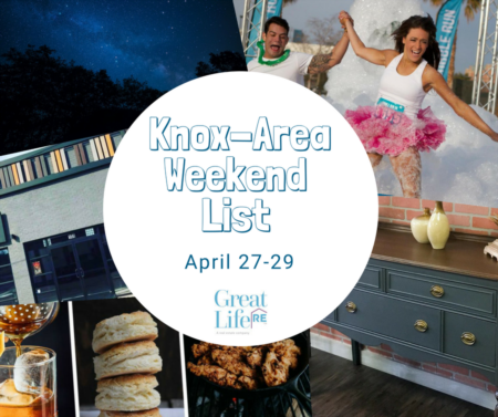 Great Life RE Weekend List, April 27-29