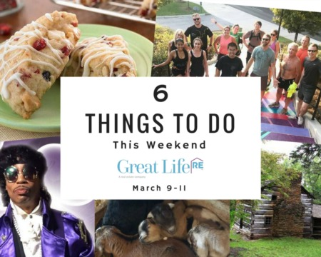 Great Life RE Weekend To Do List, March 9-11