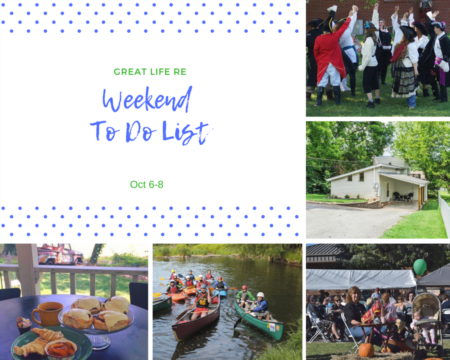 Great Life RE Weekend To Do List, Oct 6-8