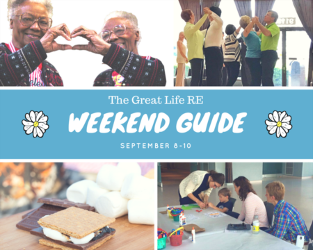 Great Life RE Weekend To Do List, Sept 8-10