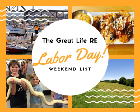 Great Life RE Weekend To Do List, Sept 1-3