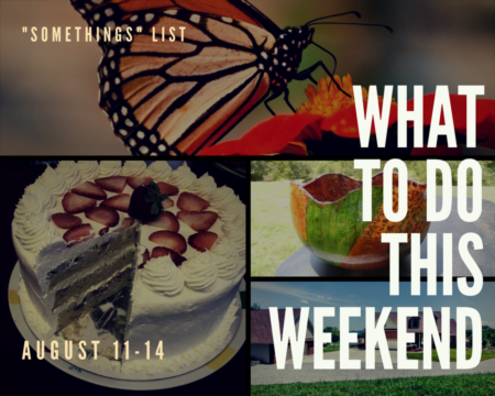 Great Life RE Weekend To Do List, Aug 11-14