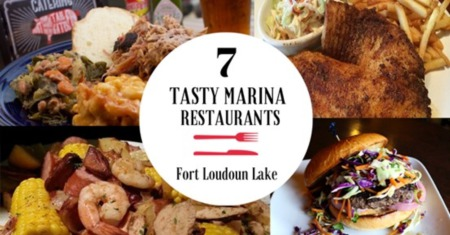 7 Tasty Marina Restaurants on Fort Loudoun Lake