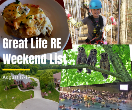 Great Life RE Weekend To Do List, August 17-19