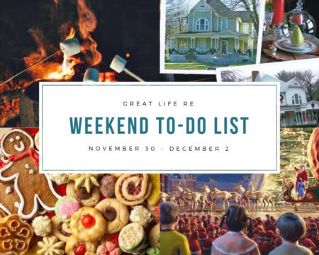 Weekend To Do List, Nov 30 - Dec 2