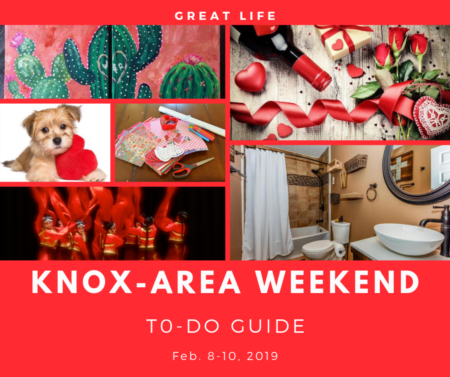 Weekend To Do List, February 8-10, 2019