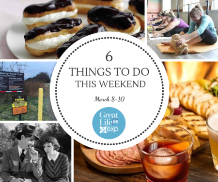 Weekend To Do List, March 8-10, 2019