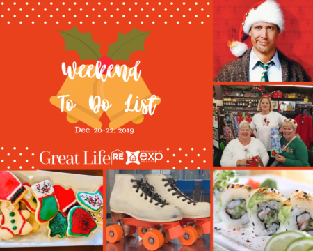 Weekend To Do List, December 20-22, 2019