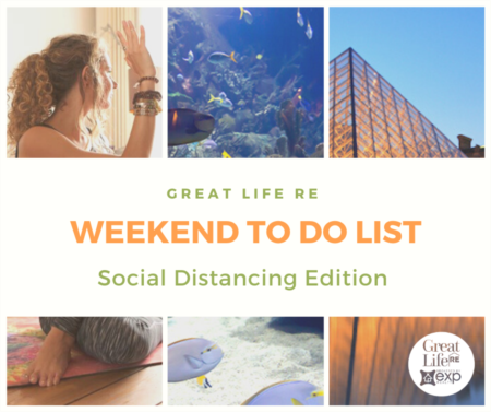 Weekend To Do List - Social Distancing Edition!