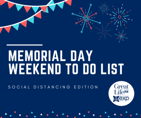 Memorial Day Weekend To Do List - Socially Distant Edition