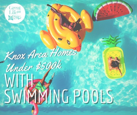 Knox-Area Homes Under $500k with a Pool
