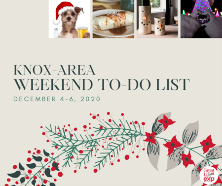 Weekend To Do List - December 4-6, 2020