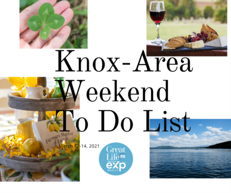 Knox Area Weekend To Do List - March 12-14, 2021