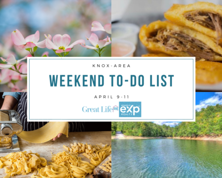 Knox Area Weekend To Do List - April 9-11, 2021