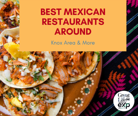 Top Rated Mexican Restaurants In & Around Knoxville