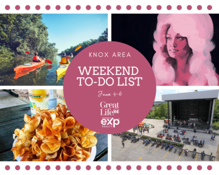 Knox Area Weekend To Do List, June 4-6, 2021